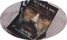 Resenha| Lobão - 50 anos a mil    por Isabela Carapinheiro | A Bela, não a Fera       - http://modatrade.com.br/resenha-lob-o-50-anos-a-mil