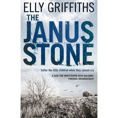 The Janus Stone (Ruth Galloway, Books To Buy, Books To Read, Enough Book, Books 2018, Catholic Kids, Movies Worth Watching, Janus, Reading Challenge, First Novel