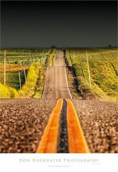 The Road - PhotoWorks by Don Hoekwater