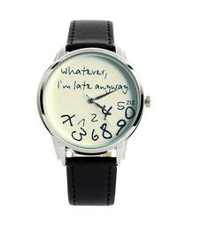 A watch that tells the damn truth.   21 Valentine's Gifts They'll Actually Want To Receive