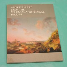 NYC American Art Colonial Federal Periods Catalogue Hirschl Adler Galleries VTG