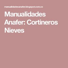 Manualidades Anafer: Cortineros Nieves Tote Bags, Feltro, Xmas, Tie Dye Outfits, Handmade Crafts, Log Projects, Sewing By Hand, Snow, Manualidades