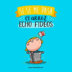 Si se me pasa el arroz, echo fideos! #humor #frases #divertidas #graciosas Best Quotes, Funny Quotes, Frases Humor, Mr Wonderful, Just Smile, I Laughed, Positive Quotes, Hilarious, Positivity