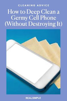 How to Deep Clean a Germy Cell Phone (Without Destroying It) | Here are some cleaning hacks and tips on cleaning and sanitizing your cell phone so you can stay healthy and germ-free from your phone. #realsimple #cleaninghacks #lifehacks Deep Cleaning, Cleaning Hacks, Laundry Hacks, Tidy Up, Real Simple, How To Stay Healthy, Keep It Cleaner, Stains, Crafty