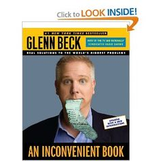 An Inconvenient Book: Real Solutions to the World's Biggest Problems by Glenn Beck