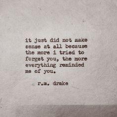 Drake and his Beautiful Poetry Robert M Drake, R M Drake, The Words, Rm Drake Quotes, Drake Lyrics, Quotes To Live By, Me Quotes, Quotable Quotes, Forget You Quotes