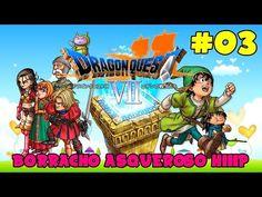 Dragón Quest VII 3ds #03 | Mio tio el borracho me pega :S