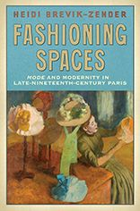 "In Fashioning Spaces, Heidi Brevik-Zender argues that in the years between 1870 and 1900 the chroniclers of Parisian modernity depicted the urban landscape not just in public settings such as boulevards and parks but also in ""dislocations,"" spaces where the public and the intimate overlapped in provocative and subversive ways."