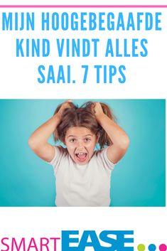 #Hoogbegaafde kinderen roepen al snel dat ze iets saai vinden. In dit blog krijg je 7 tips hoe je ze door de weerstand heen helpt