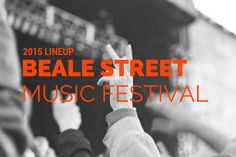 2015 Beale Street Music Festival Lineup is here!