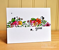 A Colorful floral card using stamps and dies from @papersmooches, Kudos die set, I Blank You, and Blossoming Buds, as well as Copic Markers.  http://lindsayamrhein.blogspot.com/2014/08/me-and-last-minute.html