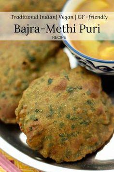 This bajra-methi Puri recipe is simple with bajra (pearl millet) flour, fresh fe. - This bajra-methi Puri recipe is simple with bajra (pearl millet) flour, fresh fenugreek leaves and - Methi Recipes, Gujarati Recipes, Indian Food Recipes, Vegetarian Recipes, Cooking Recipes, Crockpot Recipes, Healthy Recipes, Gujarati Cuisine, Jain Recipes