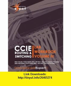 Cisco ccnp routing and switching tpspresidential lab workbook volume iii 9780976776338 brian dennis brian mcgahan fandeluxe Image collections