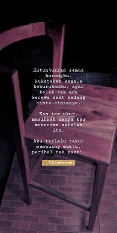 #life #lyfe #quotes #kata #cinta #love #berjuang #sajak #literasi #katakata #sajak #katacinta #maaf #hidup #hubungan #menyayangi #sayang #merapi #harapan #keadaan #mistake #fault #salah #puisi #temanhidup #rumah #pasangan #tujuan #bukti Quotes Rindu, Story Quotes, Tumblr Quotes, People Quotes, Mood Quotes, Best Quotes, Life Quotes, Pretty Quotes, This Is Us Quotes