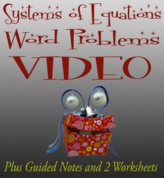 Possibly the best instruction your students can get for systems word problems. Interesting, funny, and filled with tips on how to actually conquer word problems. Yes, your students will master word problems! Not only do you get nearly an hour of video instruction, but you also get guided notes AND two worksheets!