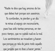 〽️ Nadie te dice que hay amores de los que debes huir porque son asesinos....