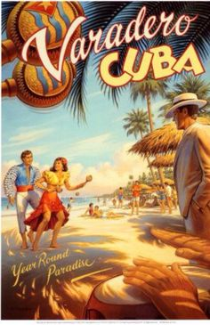 Vintage travel poster for Varadero, Cuba Cuba Vintage, Photo Vintage, Vintage Art, Vintage California, Vintage Hawaii, Vintage Images, Travel Ads, Cuba Travel, Travel Photos