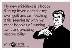 Midlife crisis or narcissism at its finest! This sounds just like my friends husband. He was depressed and he felt funny. Yep walked out with a new place to live fully stocked by his whore. Sounds like he snapped. Yes he did for a trashy whore. Midlife Crisis, Narcissistic Personality Disorder, Narcissistic Sociopath, Narcissistic Mother, Narcissistic Behavior, Me Quotes, Funny Quotes, Funny Facts, Ex Husbands