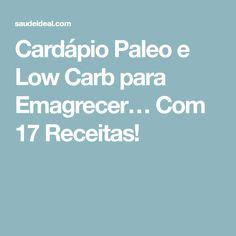Cardápio Paleo e Low Carb para Emagrecer… Com 17 Receitas!