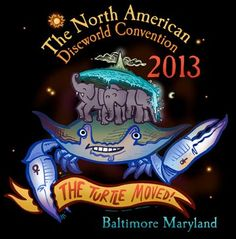 The North American Discworld Convention 2013 will be held in Baltimore, July Baltimore Maryland, American, Logos, Events, Fictional Characters, Bucket, Deviantart, News, Logo