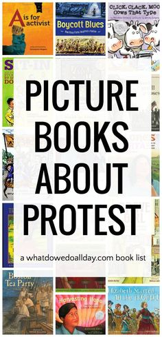 Books that teach kids about the history of protest and civil disobedience.