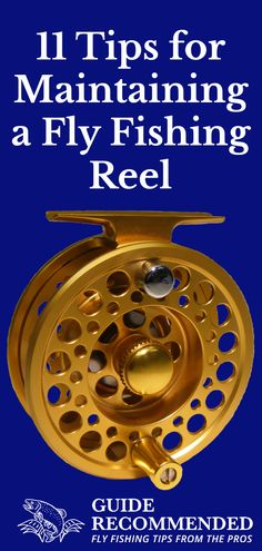 """11 Tips for Maintaining a Fly Fishing Reel  There's no such thing as a """"maintenance-free"""" fly reel. The fully-sealed drags of modern fly reels do an amazing job keeping saltwater, sand, and other contaminants out, but even these high-end fish-fighting tools need a bit of upkeep to stay running smooth. And in this article, I'm going to share with you 11 tips to make maintaining a fly fishing reel as easy as possible by building it into your regular fishing routine."""