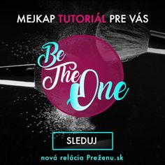 Be The One - mejkap tutorial - prezenu.sk