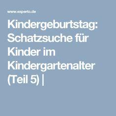 Kindergeburtstag: Schatzsuche für Kinder im Kindergartenalter (Teil 5) |
