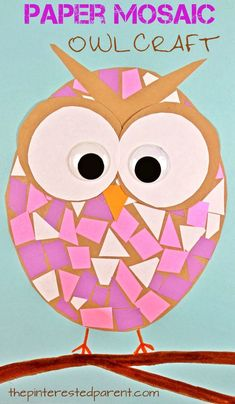 Construction paper mosaic owl craft - easy arts and craft for kids and preschoolers. Great for cutting and scissor skills. Owl Crafts Preschool, Animal Crafts For Kids, Spring Crafts For Kids, Bird Crafts, Paper Crafts For Kids, Easy Crafts For Kids, Toddler Crafts, Art For Kids, Craft With Paper