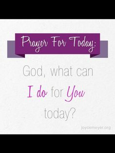 What can I do for you today Lord!