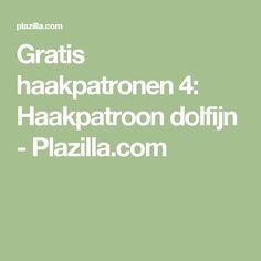 Gratis haakpatronen 4: Haakpatroon dolfijn - Plazilla.com