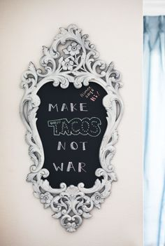 DIY...cool frame and chalkboard paint or contact paper