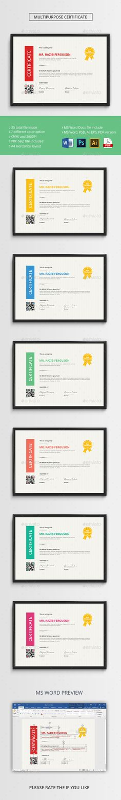Buy The Certificate by rongmistiry on GraphicRiver. The Certificate template belongs MS WORD, AI, EPS, PSD, PDF versions. This certificate template is customizable . Certificate Layout, Certificate Templates, Printable Certificates, Award Certificates, Print Templates, Psd Templates, Print Design, Graphic Design, Editorial Layout