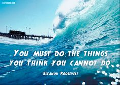 """You must do the things you think you cannot do."" - Eleanor Roosevelt #sixtyandme #women #over60 #after60 #boomers #aging #retirement #independent #free #inspiration #friends #senior #woman #quotes #grandparent #grandchildren #60 #50 #sixty #years #old http://sixtyandme.com"