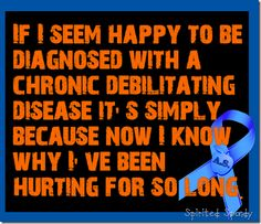 happy to know why I hurt - Ankylosing Spondylitis