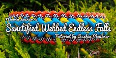 Sanctified Webbed Endless Falls