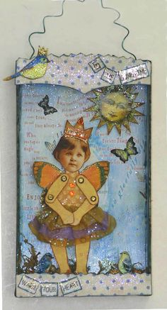 Fairy Paper Doll , Faerie Assemblage , Fantasy Collage , Children's Wall Art, Let the sunshine warm your Heart
