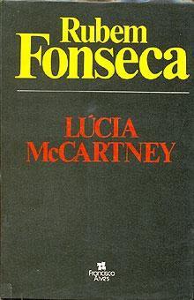 Lúcia McCartney - livro escrito por Rubem Fonseca - pela editora Francisco Alves
