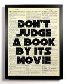 Book Quote Art Print, BOOK Art, Inspirational Quote Poster, LIBRARY Decor, Book Lover Gift, LITERATURE Art - Don't Judge a Book by Its Movie