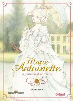 •*¨*• Mon avis sur Marie-Antoinette : La jeunesse d'une reine de Fuyumi Soryo •*¨*•