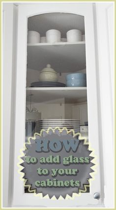 DIY glass cabinets http://providenthomedesign.com/2014/03/03/diy-glass-cabinet-door/