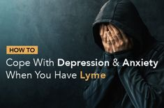 Learn how to tell whether Lyme disease is to blame for your neuropsychiatric symptoms, plus how to cope with depression and anxiety when you have Lyme. Mental Health Symptoms, Mental Health Issues, Chronic Fatigue, Chronic Illness, Lyme Disease Tick, Psychotropic Medications, Dealing With Stress