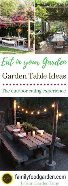 Garden Table Plans + Ideas for Backyard Eating ~Family Food Garden