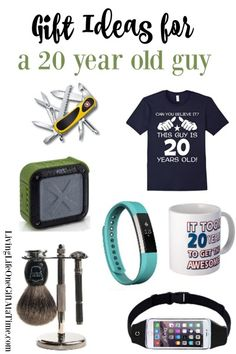 Gift Ideas For A 20 Year Old Man These Gifts Are Sure To Please Any Young Guy
