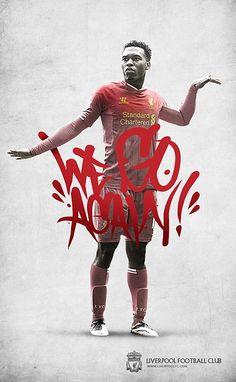 Liverpool FC Daniel Sturridge We Go Again