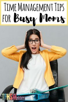 Time Management Tips for Chaotic Busy Moms - The Frugal Homeschooling Mom