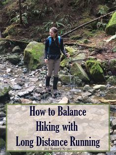 Hiking provides excellent cross-training for runners, but it can also pose a risk of injury. Learn how to balance hiking with long distance running!