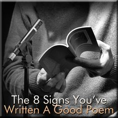 The 8 Signs You've Written A Good Poem - Writer's Relief