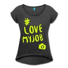 Du liebst, was du tust und du tust was du liebst – und du liebst die Fotografie ... Zeig es allen! • Frauen T-Shirt im bequemen Boyfriend-Stil. Ein Klassiker!