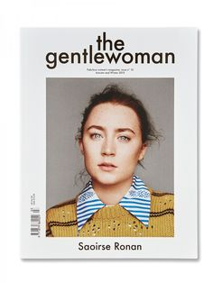 The Gentlewoman:Autumn and Winter 2015 – Nora